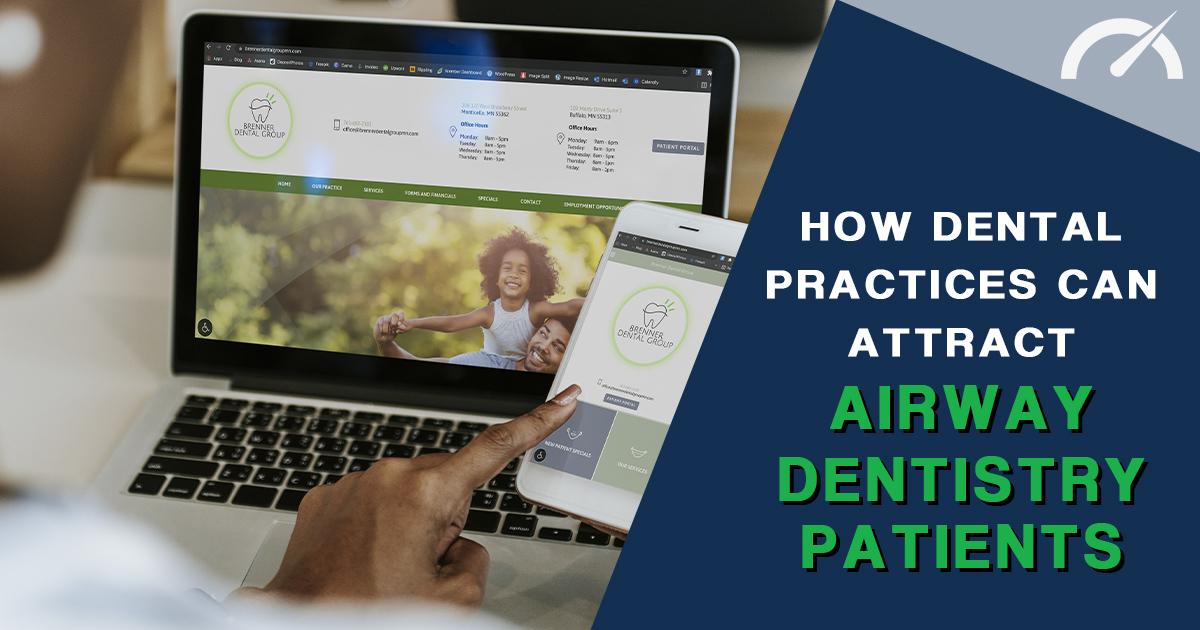 Airway Dentistry and Dental Sleep Medicine Marketing