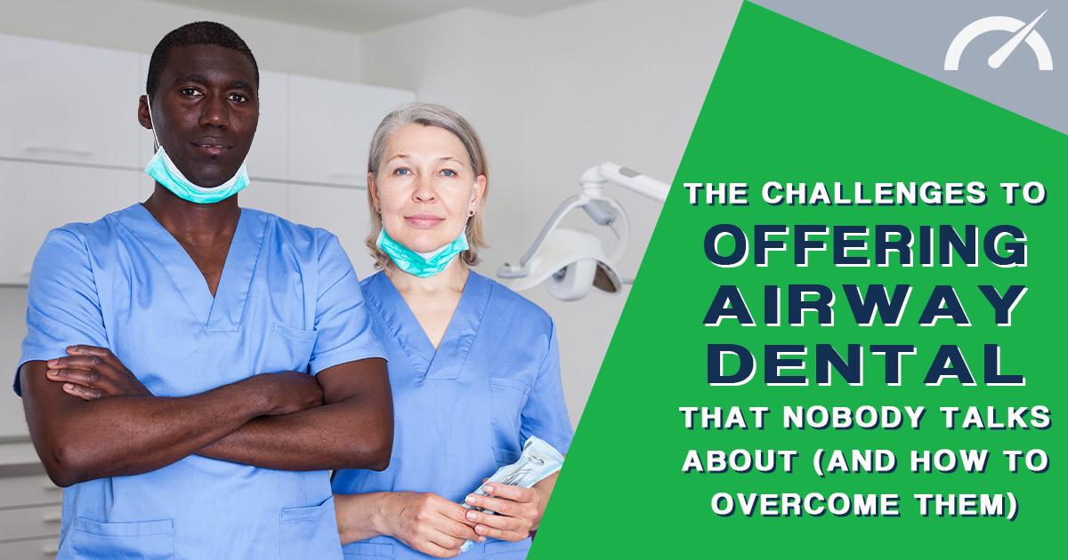 Sleep Medicine Dentistry and Airway Dental Marketing